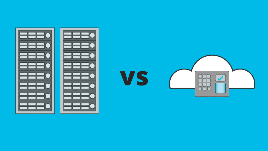 server based vs cloud based access control