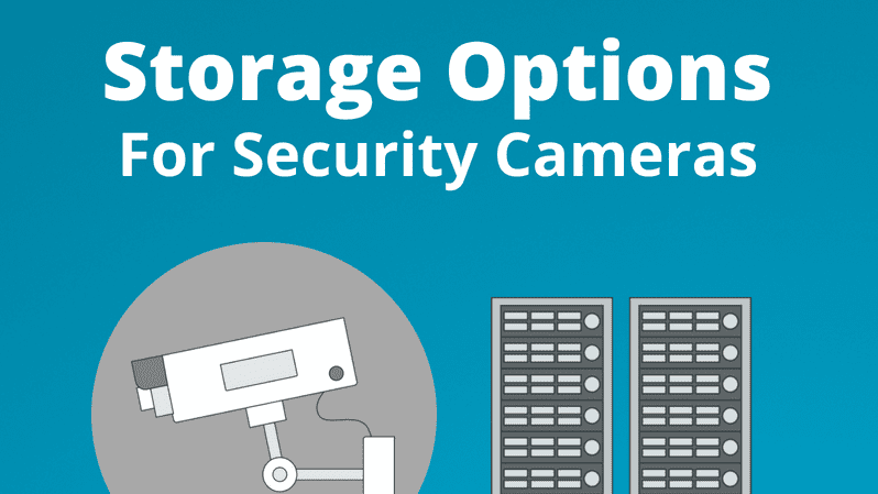 storage options for security cameras