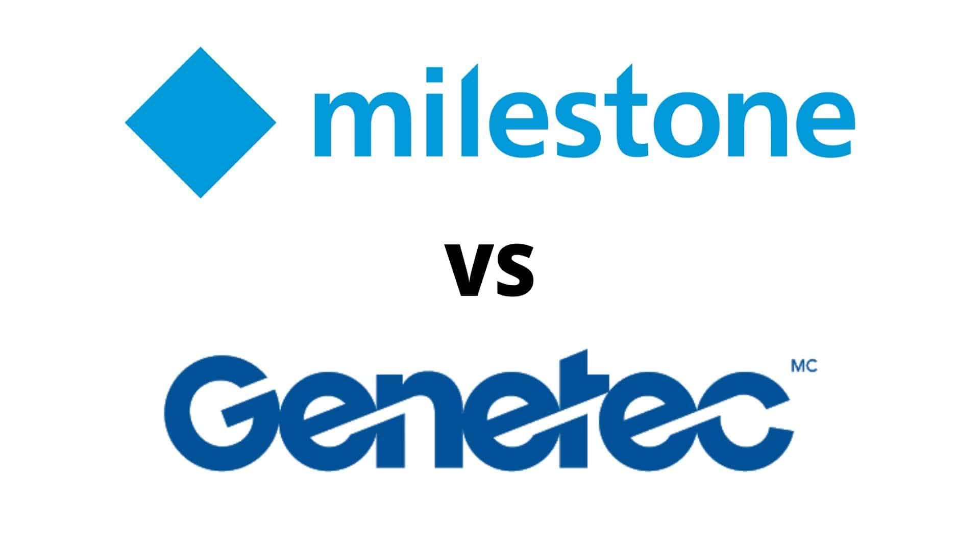 Milestone vs genetec