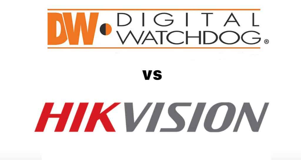 Digital Watchdog vs hikvision