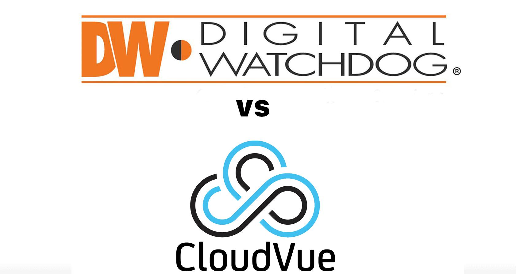 Digital Watchdog vs cloudvue